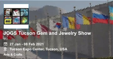 JOGS Tucson Gem and Jewelry Show 2021