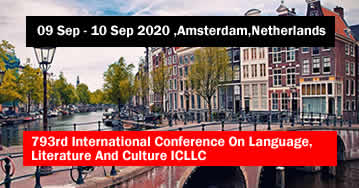 793rd International Conference On Language, Literature And Culture ICLLC 2020 - Amsterdam - Netherla