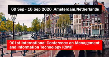 901st International Conference on Management and Information Technology ICMIT 2020 - Amsterdam - Net