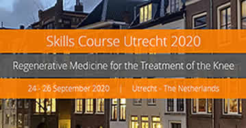 ICRS Skills Course - Regenerative Medicine for the Treatment of the Knee 2020 - Utrecht - Netherland