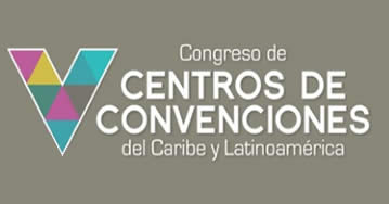 V Congreso de Centros de Convenciones del Caribe y Latinoamérica - ACCCLATAM