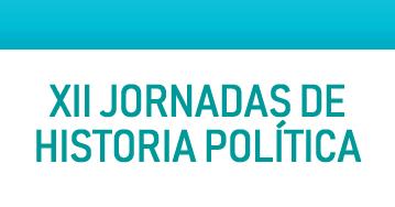 XII JORNADAS DE HISTORIA POLÍTICA, MENDOZA 2020, 1ERA CIRCULAR