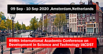 898th International Academic Conference on Development in Science and Technology IACDST 2020 - Amste