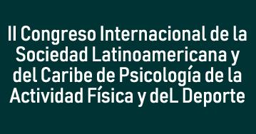II Congreso Internacional de la Sociedad Latinoamericana y del Caribe de Psicología de la Actividad