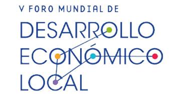 V Foro Mundial de Desarrollo Económico Local