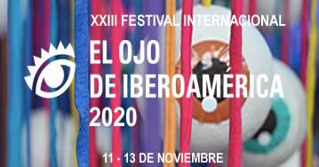 XXIII Festival Internacional  El Ojo de Iberoamérica 2020