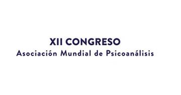Xll Congreso Asociación Mundial de Psicoanálisis