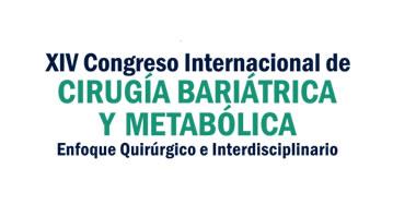 XIV Congreso Internacional de Cirugía Bariátrica y Metabólica