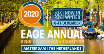 EAGE Annual 2020 82ND Conference + Exhibition - Amsterdam - Netherlands