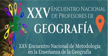 XXV Encuentro Nacional de Profesores de Geografía